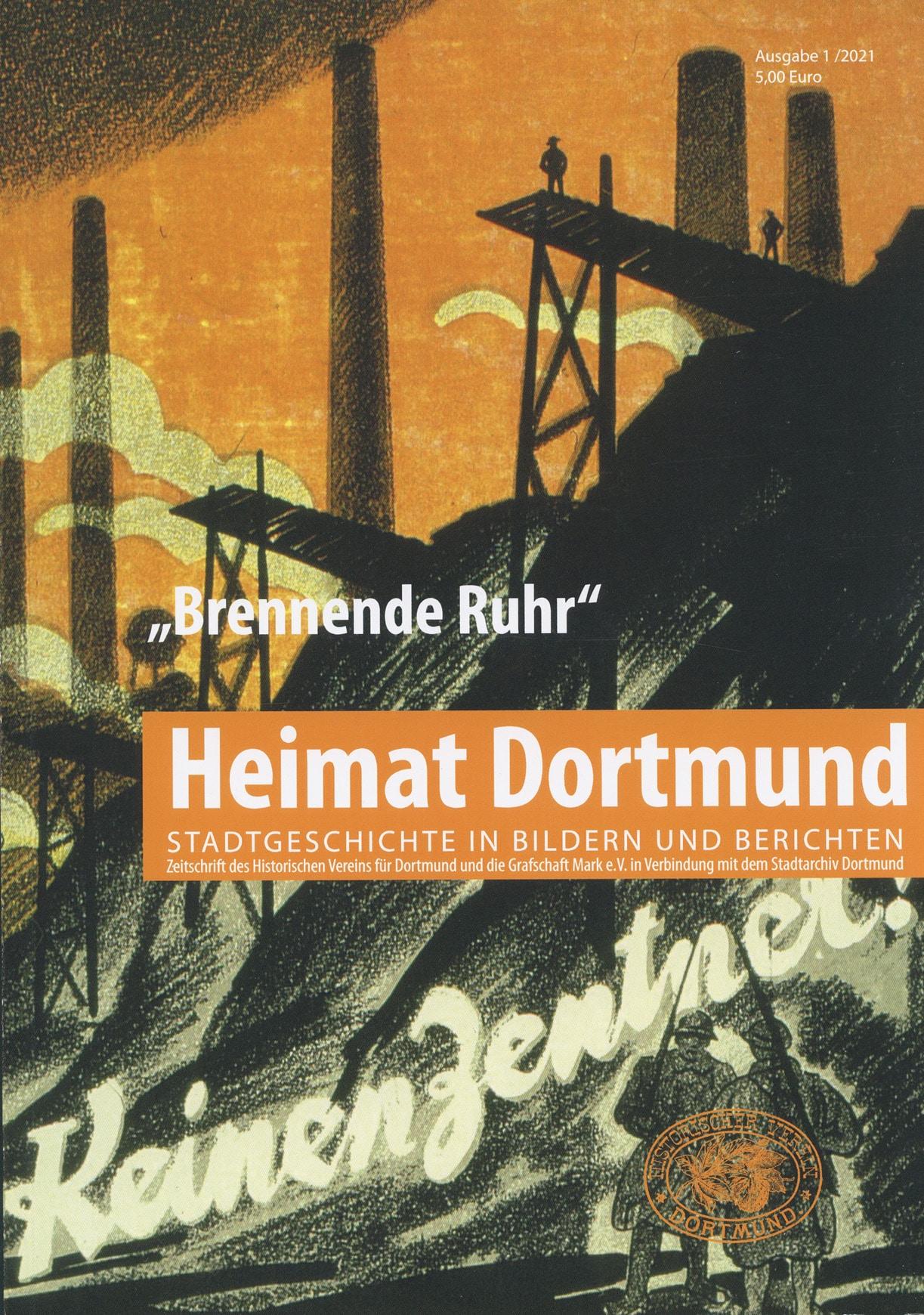 """Das Titelbild der aktuellen """"Heimat Dortmund""""-Ausgabe """"Brennende Ruhr"""". (Foto: Stadtarchiv Dortmund)"""