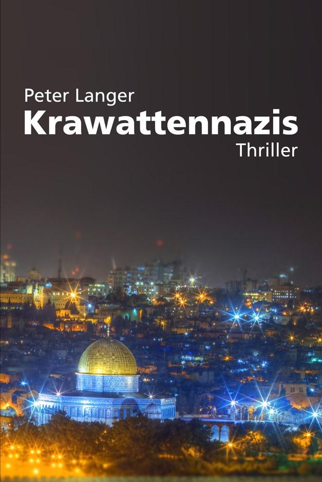 Krawattennazis, Peter Langer, ISBN 978-3-942672-86-3|16,00 €. © Verlag